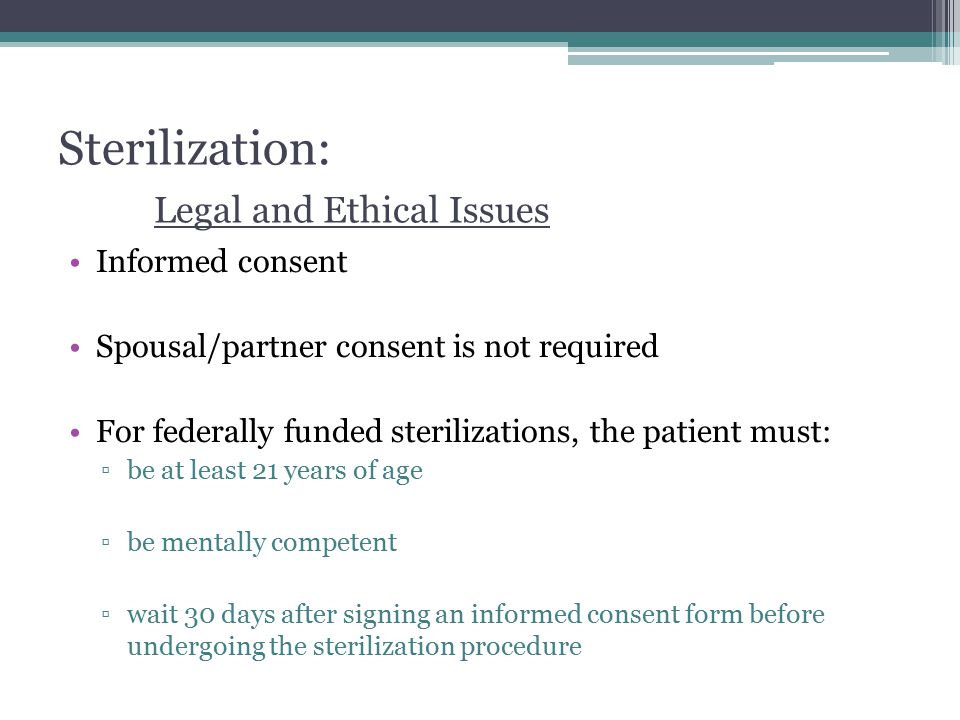 Sterilization: Legal and Ethical Issues