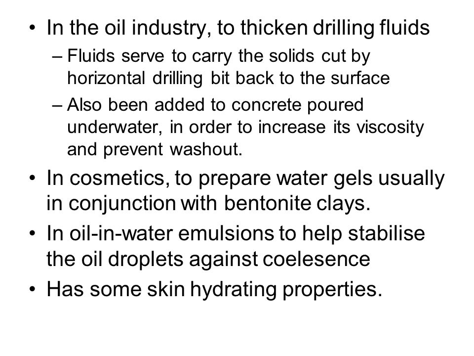 In the oil industry, to thicken drilling fluids