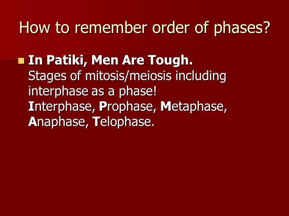 How to remember order of phases