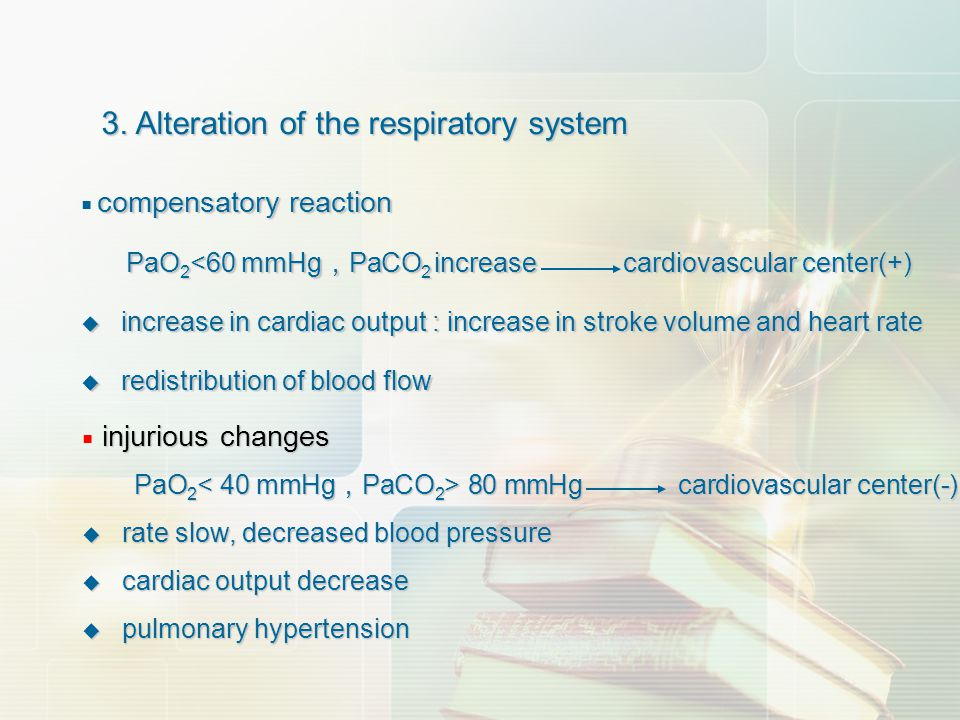 3. Alteration of the respiratory system