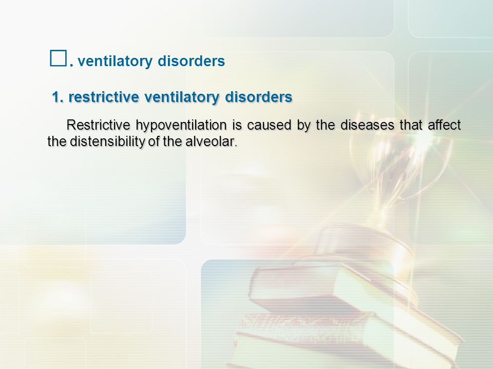 Ⅰ. ventilatory disorders