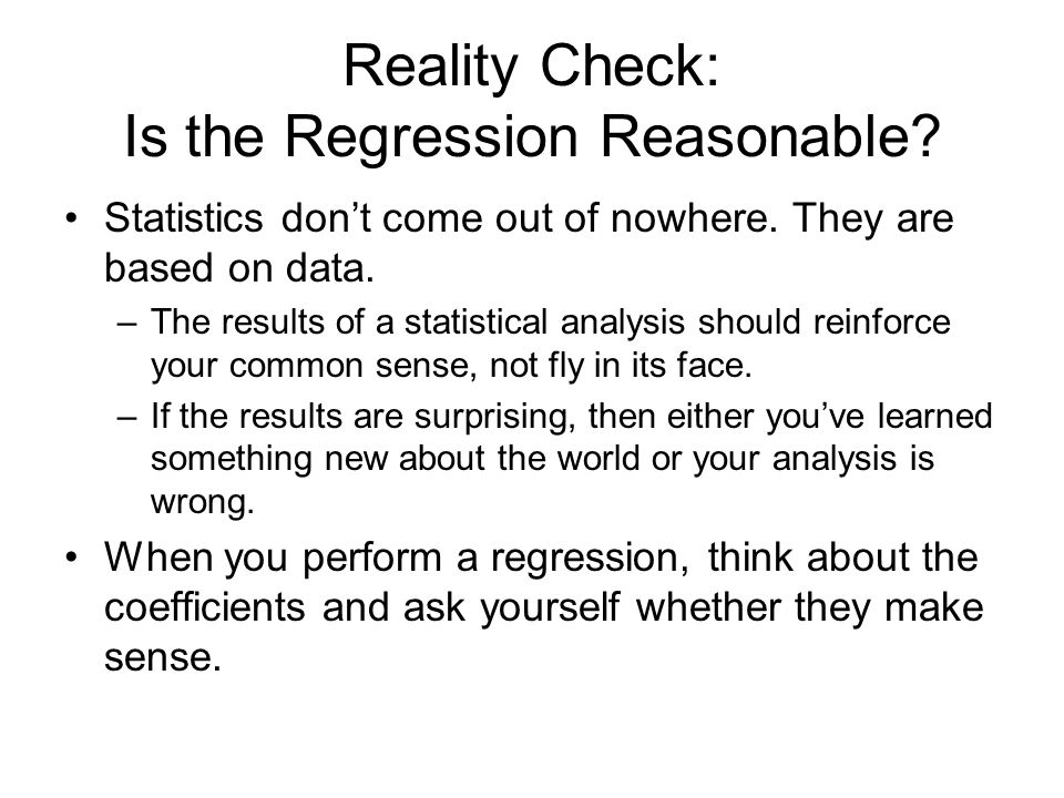 Reality Check: Is the Regression Reasonable