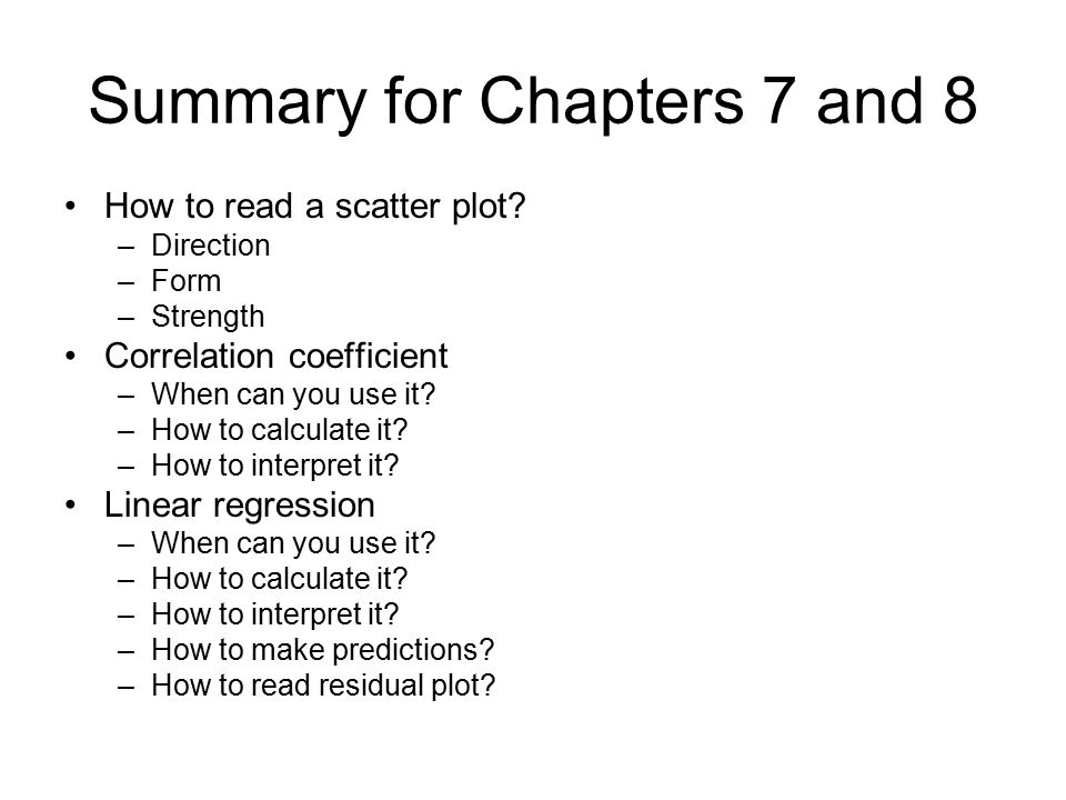 Summary for Chapters 7 and 8