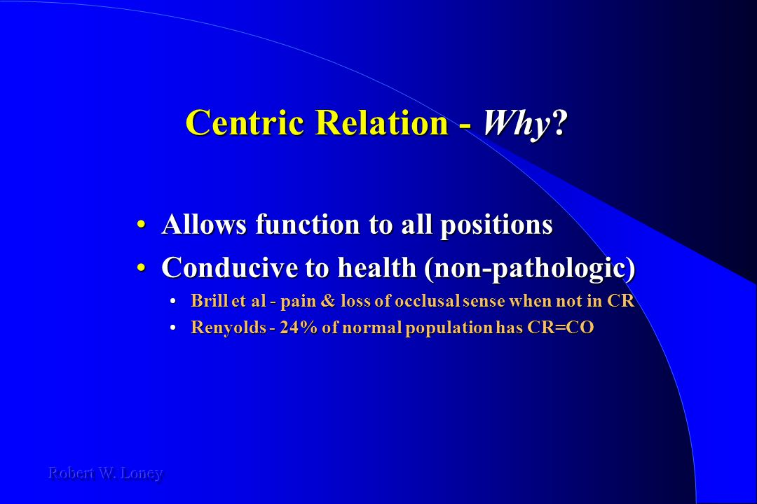 Centric Relation - Why Allows function to all positions