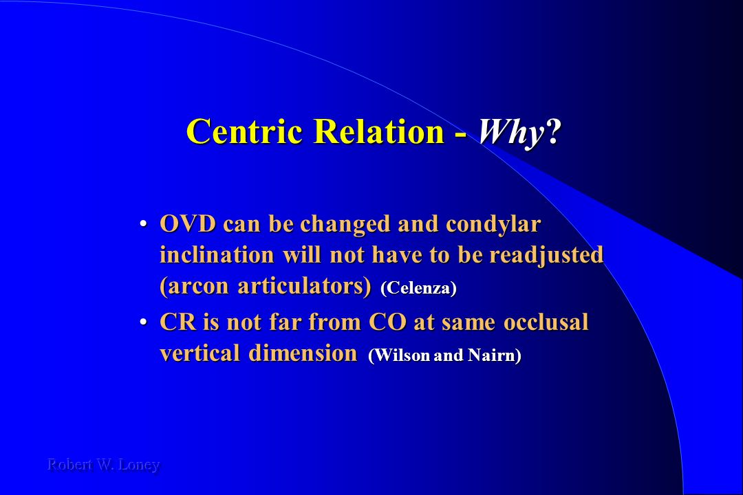 Centric Relation - Why OVD can be changed and condylar inclination will not have to be readjusted (arcon articulators) (Celenza)