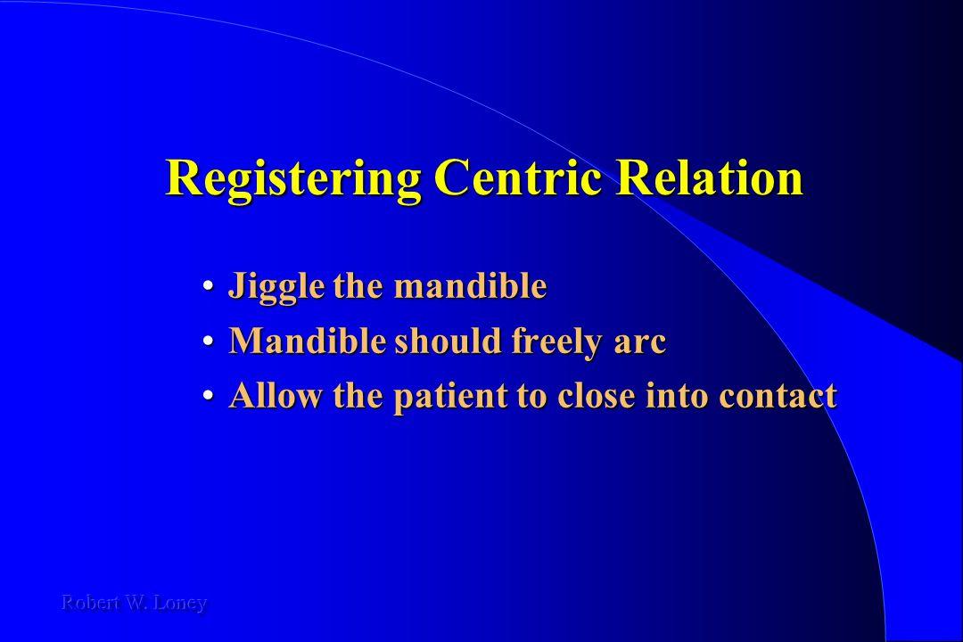 Registering Centric Relation