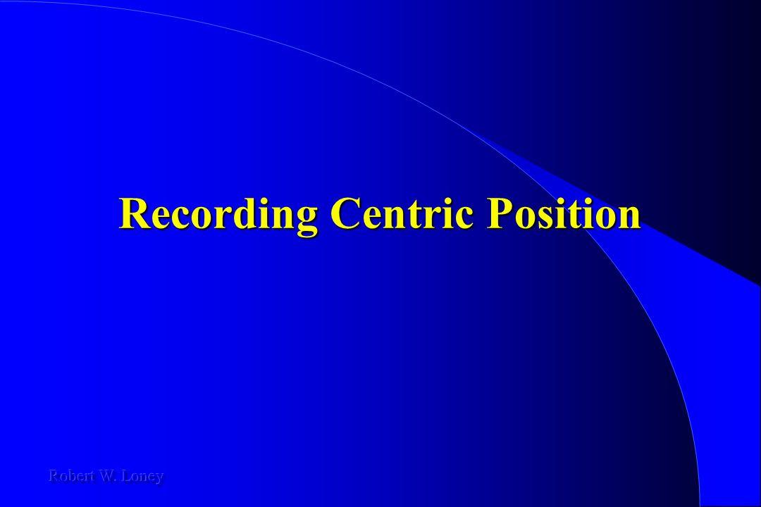 Recording Centric Position
