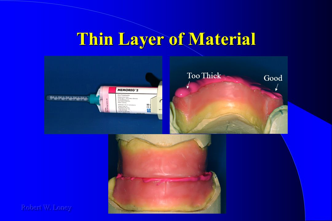 Thin Layer of Material Too Thick Good