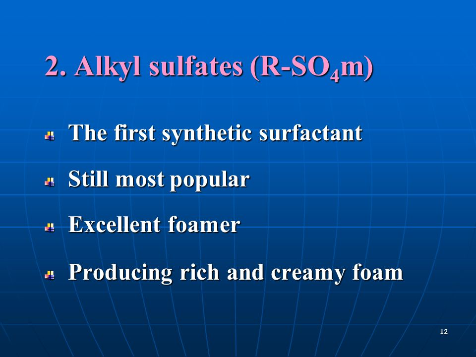 2. Alkyl sulfates (R-SO4m)