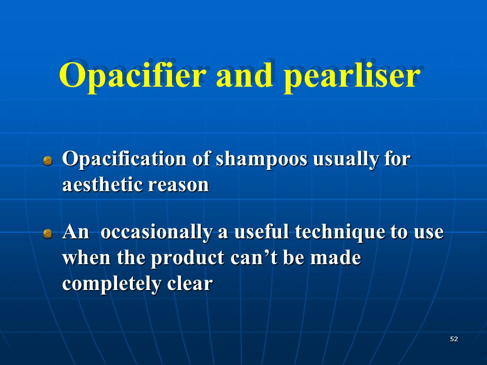 Opacifier and pearliser