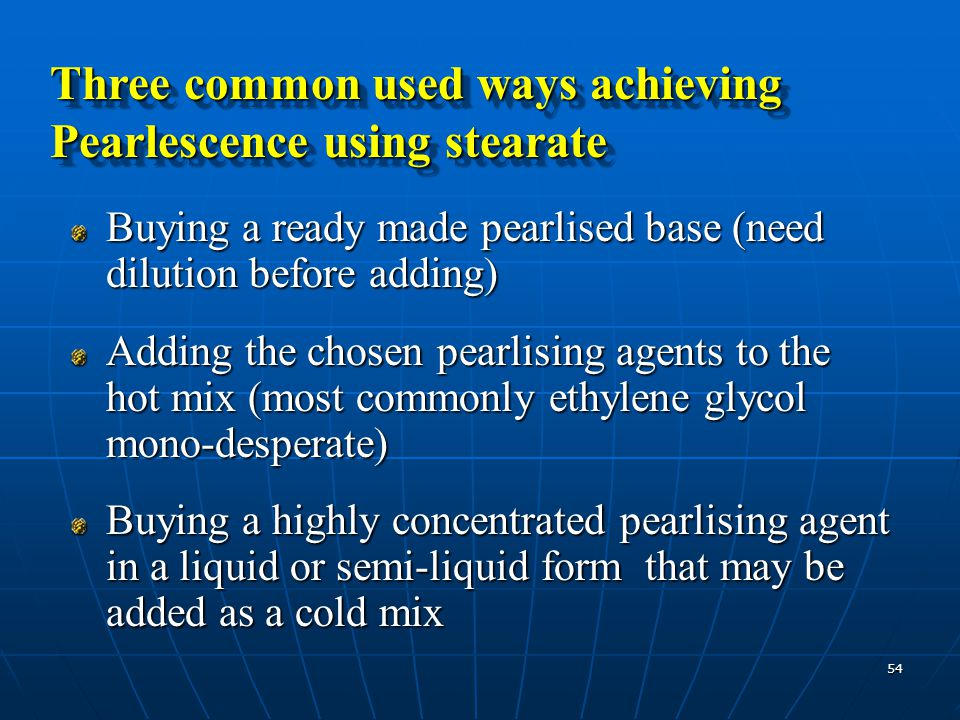 Three common used ways achieving Pearlescence using stearate
