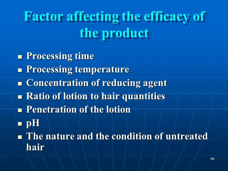 Factor affecting the efficacy of the product