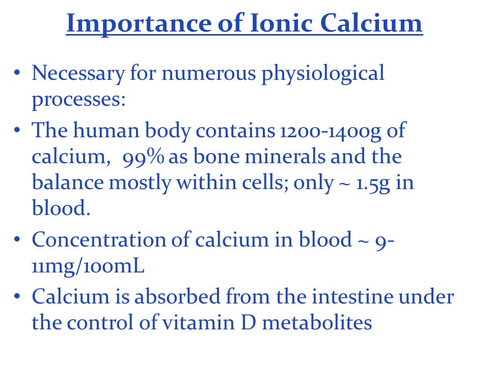 Importance of Ionic Calcium
