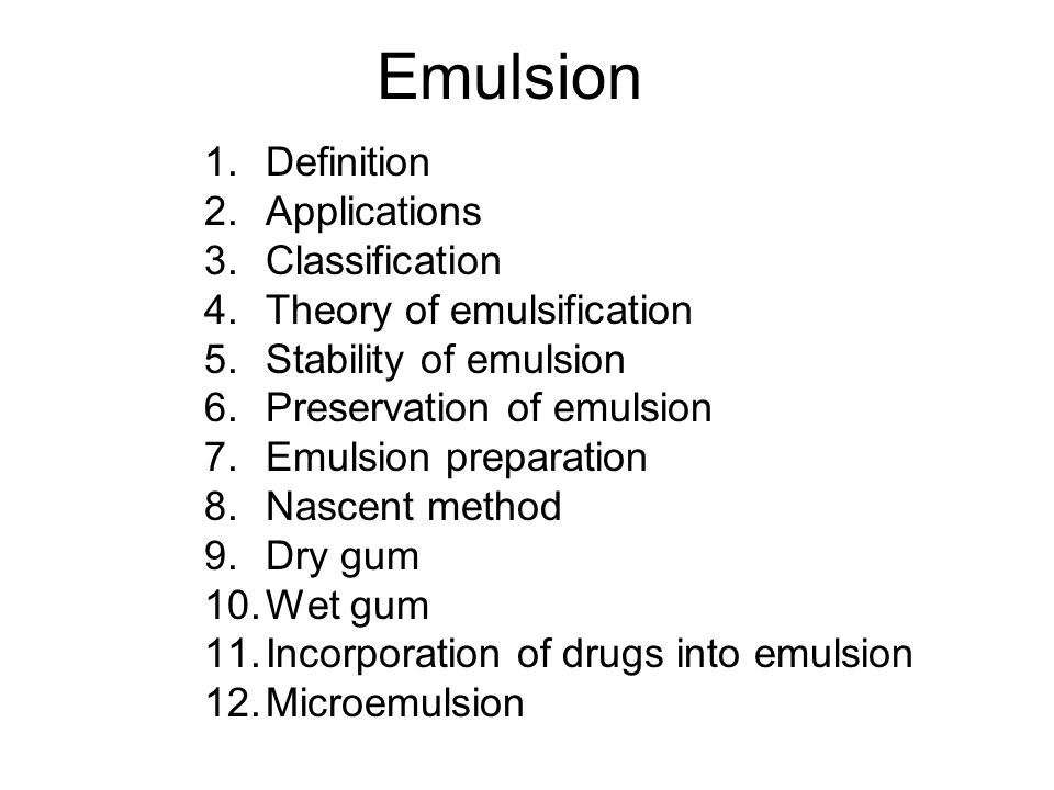 Emulsion Definition Applications Classification
