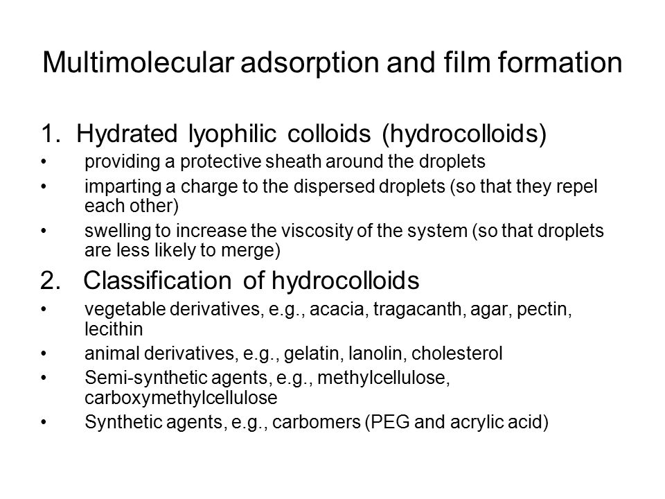 Multimolecular adsorption and film formation