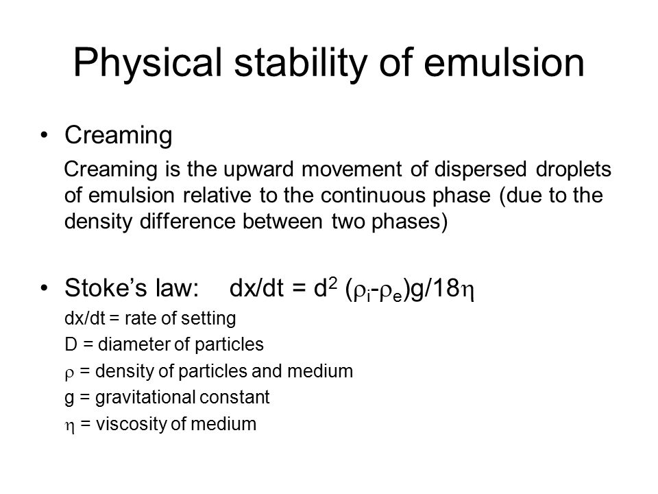 Physical stability of emulsion