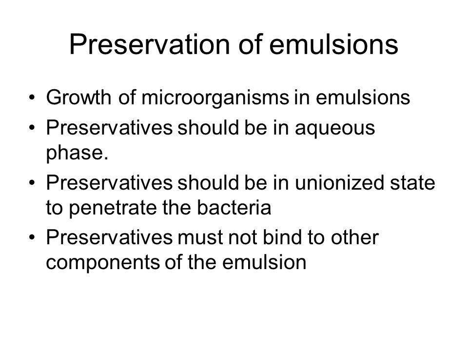 Preservation of emulsions