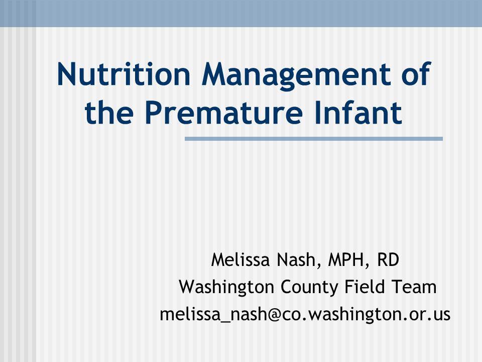 Nutrition Management of the Premature Infant