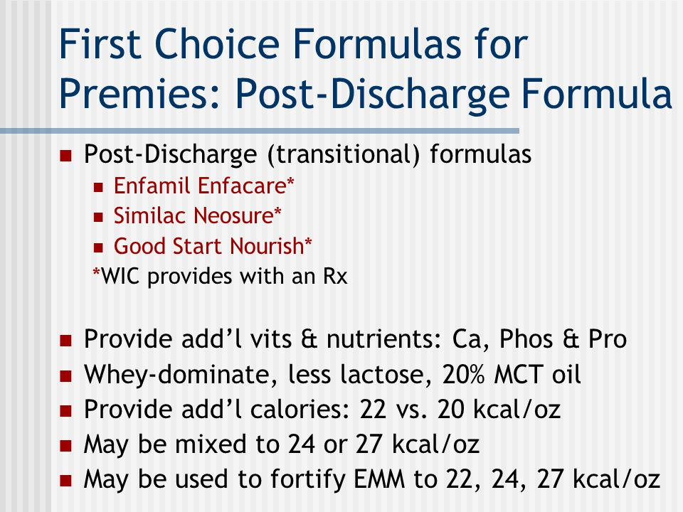 First Choice Formulas for Premies: Post-Discharge Formula