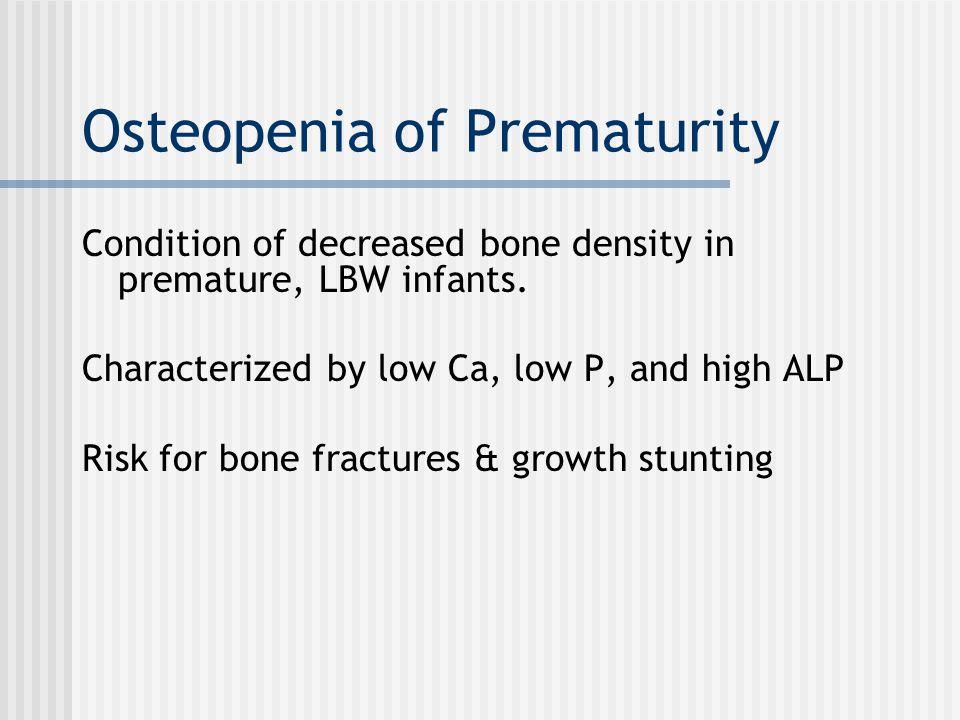 Osteopenia of Prematurity