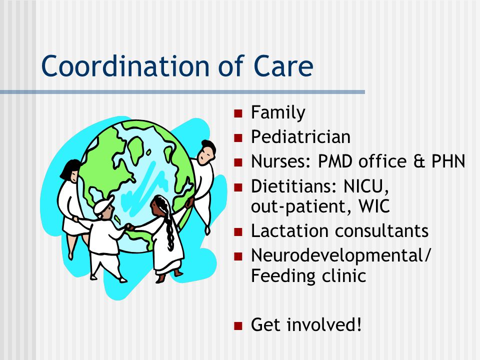 Coordination of Care Family Pediatrician Nurses: PMD office & PHN