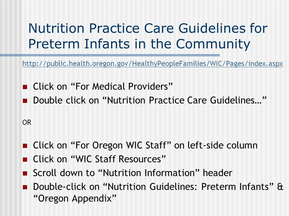 Nutrition Practice Care Guidelines for Preterm Infants in the Community