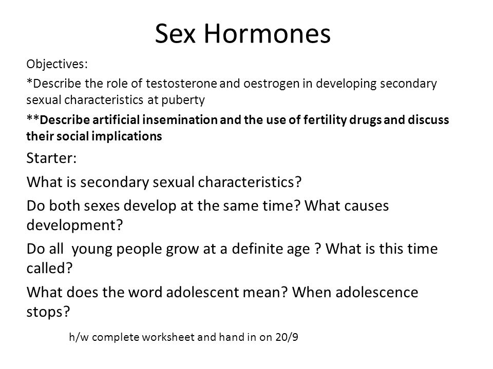 Sex Hormones Starter: What is secondary sexual characteristics