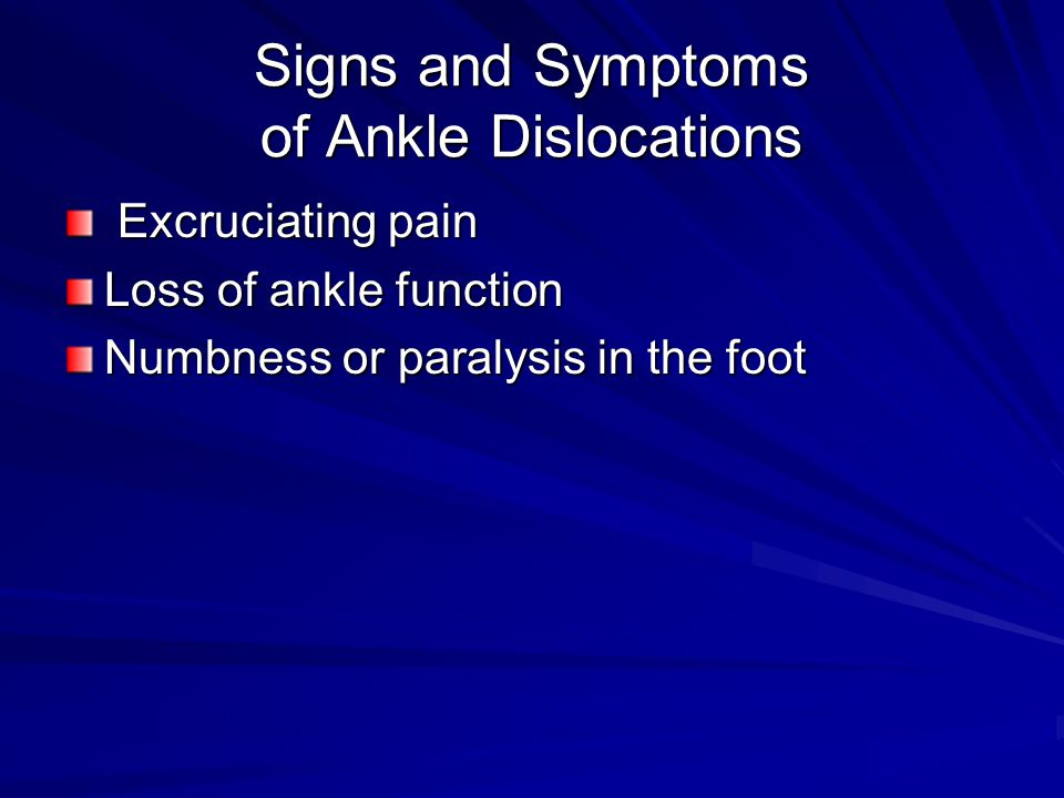 Signs and Symptoms of Ankle Dislocations