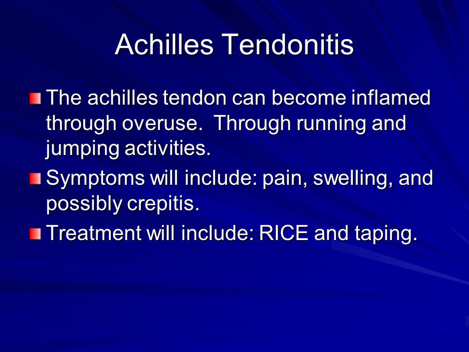 Achilles Tendonitis The achilles tendon can become inflamed through overuse. Through running and jumping activities.