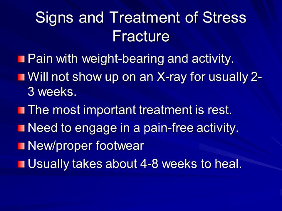 Signs and Treatment of Stress Fracture