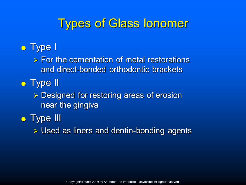 Types of Glass Ionomer Type I Type II Type III