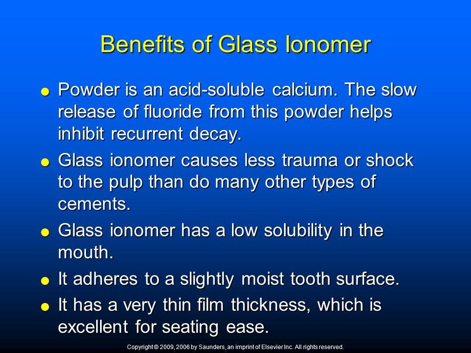 Benefits of Glass Ionomer