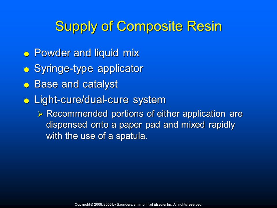 Supply of Composite Resin