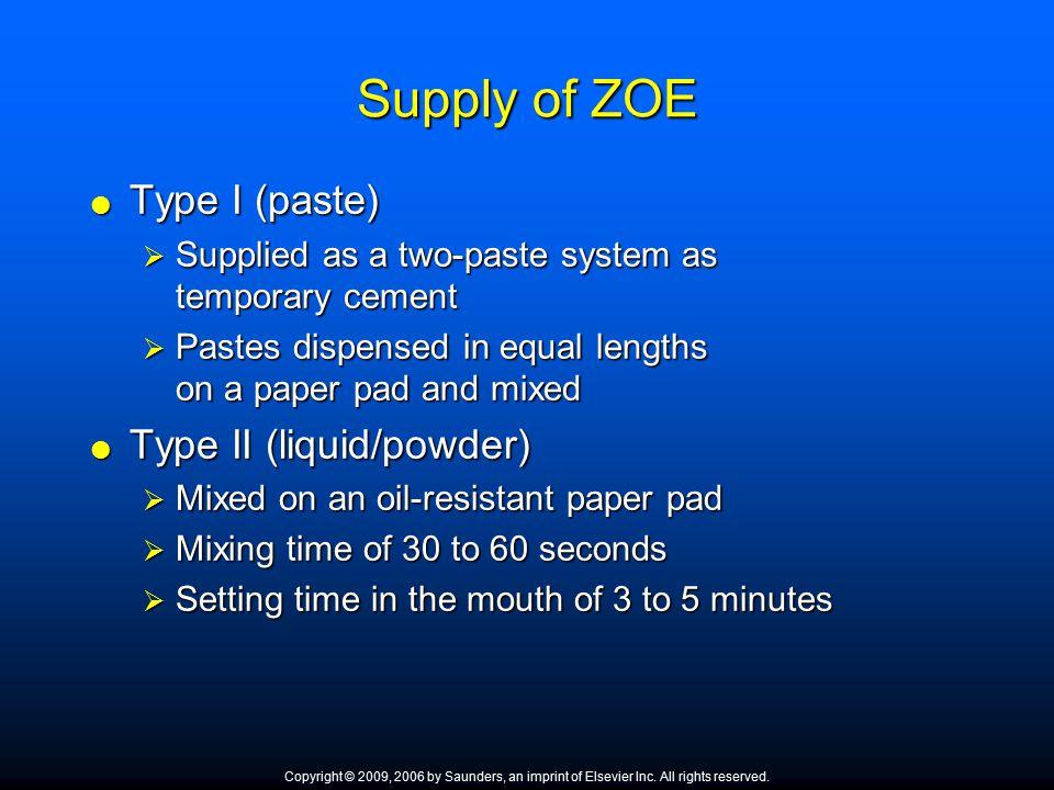 Supply of ZOE Type I (paste) Type II (liquid/powder)
