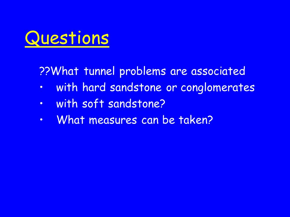 Questions What tunnel problems are associated
