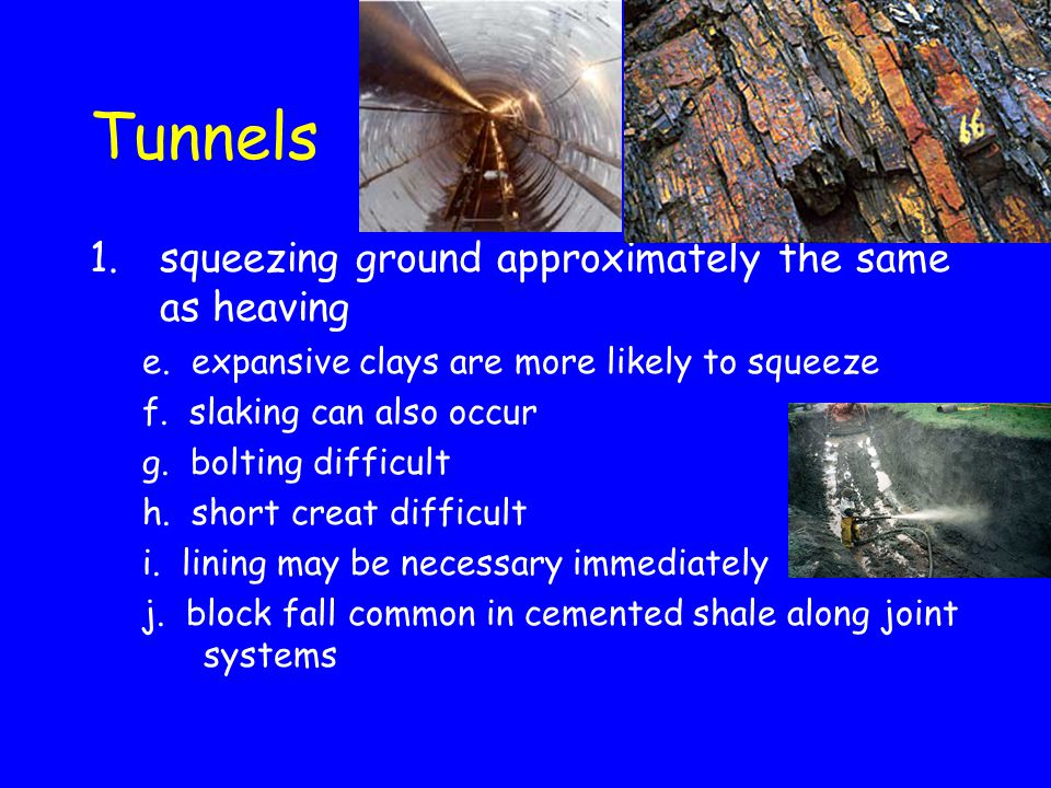 Tunnels squeezing ground approximately the same as heaving