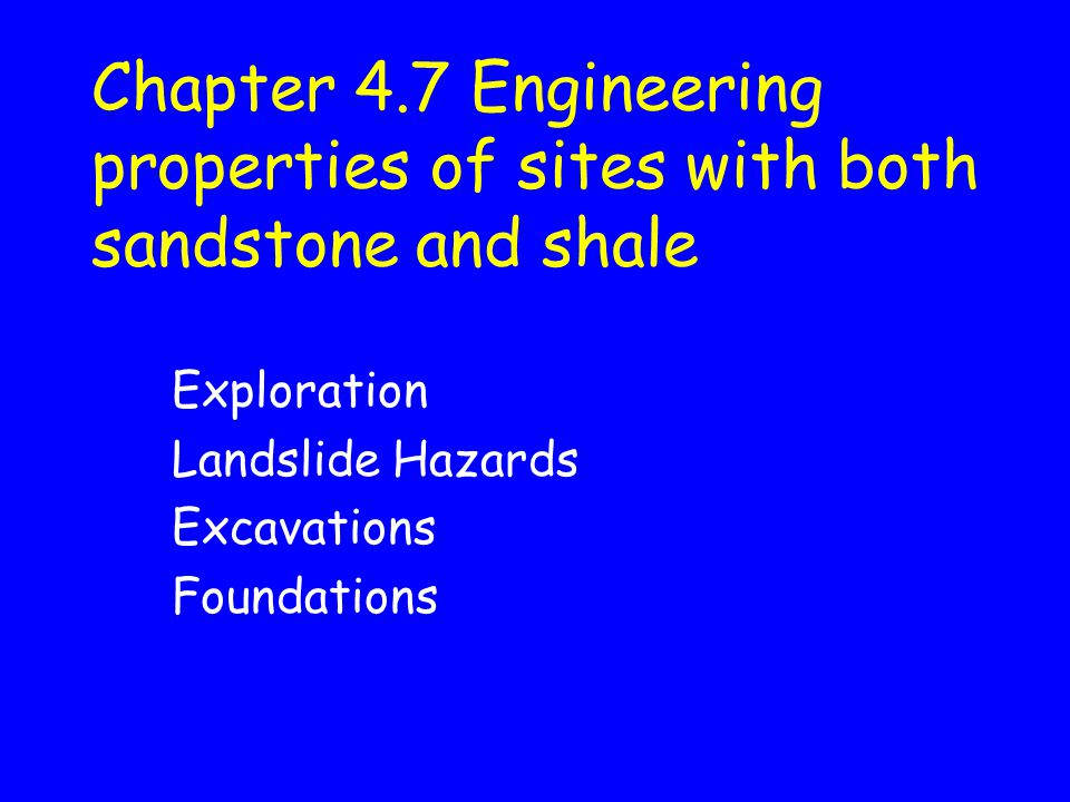 Exploration Landslide Hazards Excavations Foundations
