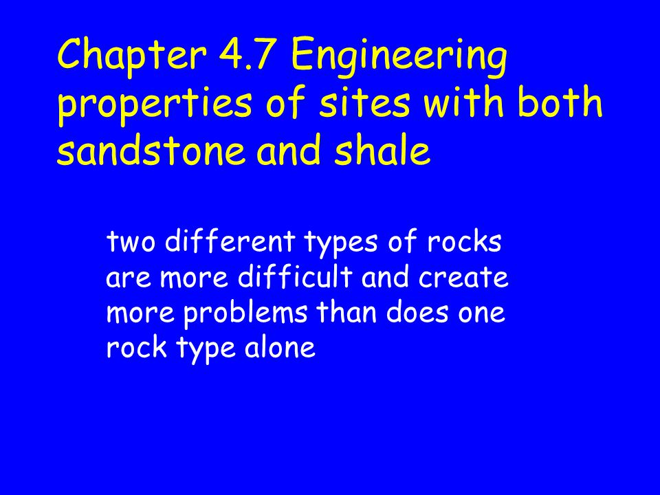 Chapter 4.7 Engineering properties of sites with both sandstone and shale