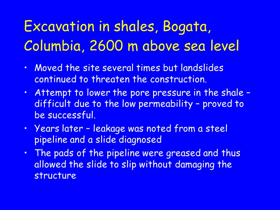 Excavation in shales, Bogata, Columbia, 2600 m above sea level