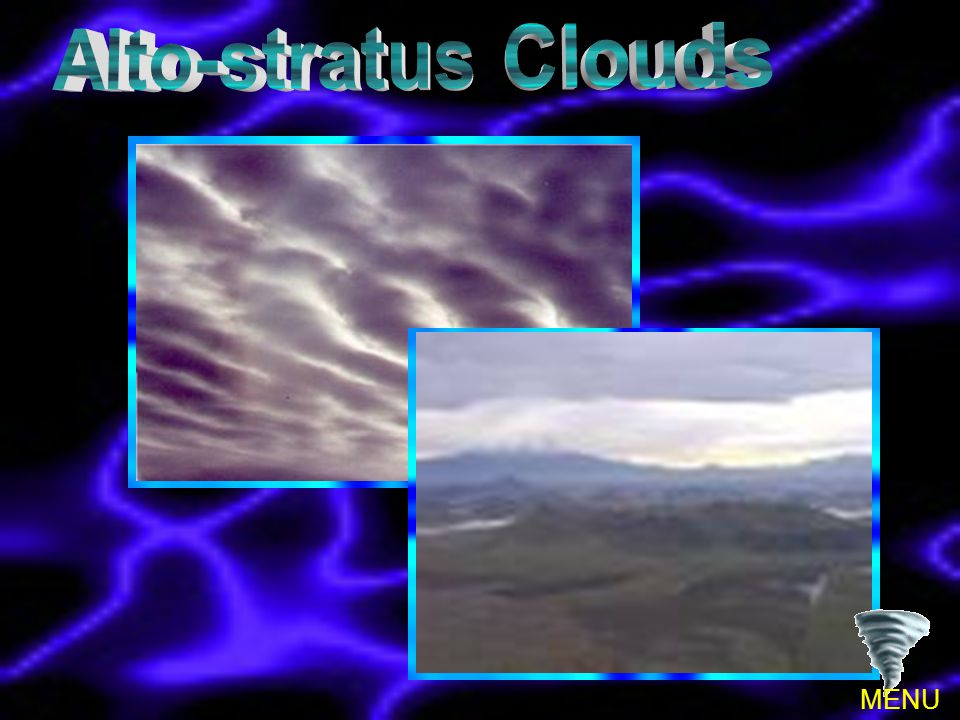 Alto-stratus Clouds MENU