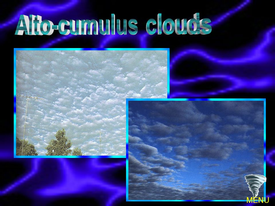 Alto-cumulus clouds MENU