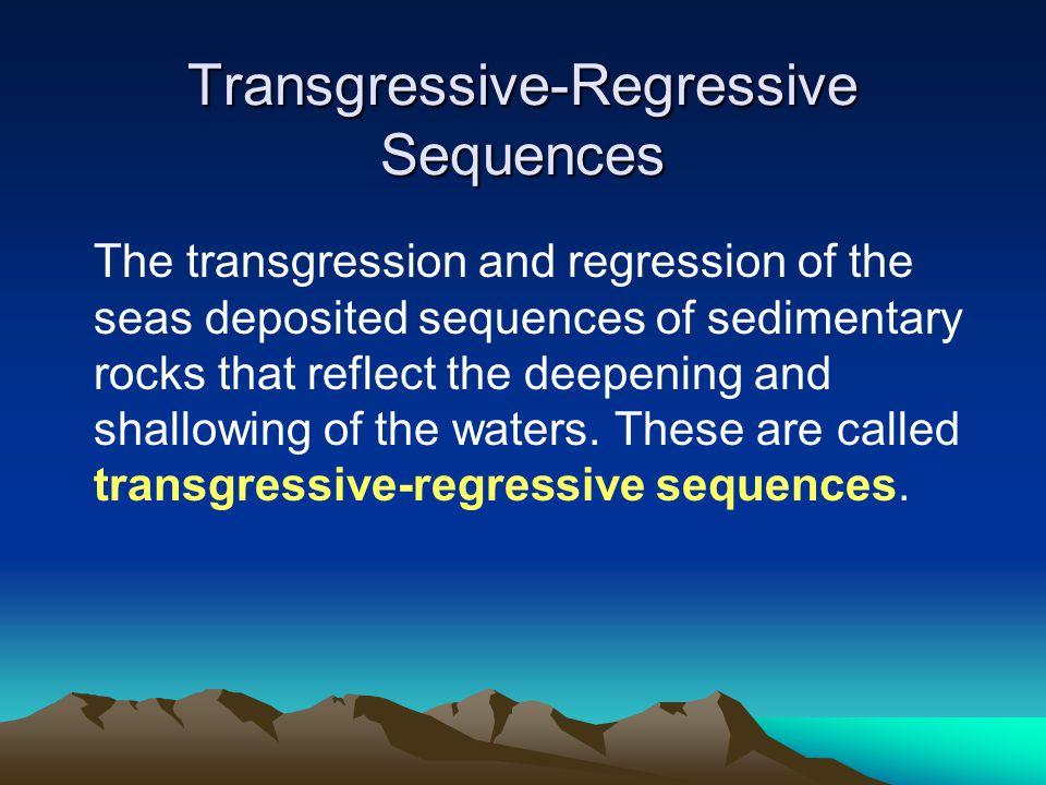 Transgressive-Regressive Sequences