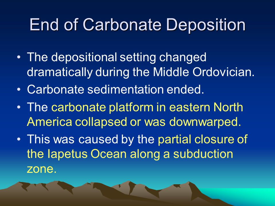 End of Carbonate Deposition