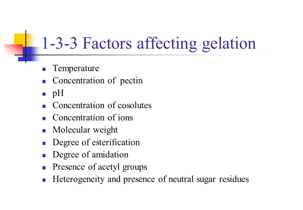 1-3-3 Factors affecting gelation