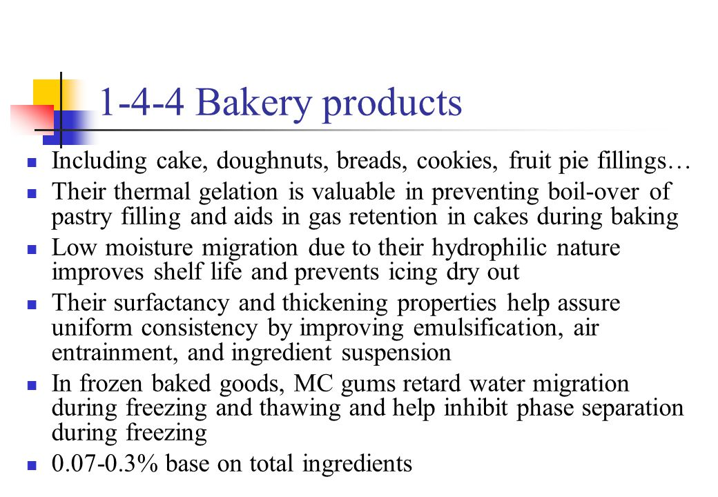 1-4-4 Bakery products Including cake, doughnuts, breads, cookies, fruit pie fillings…
