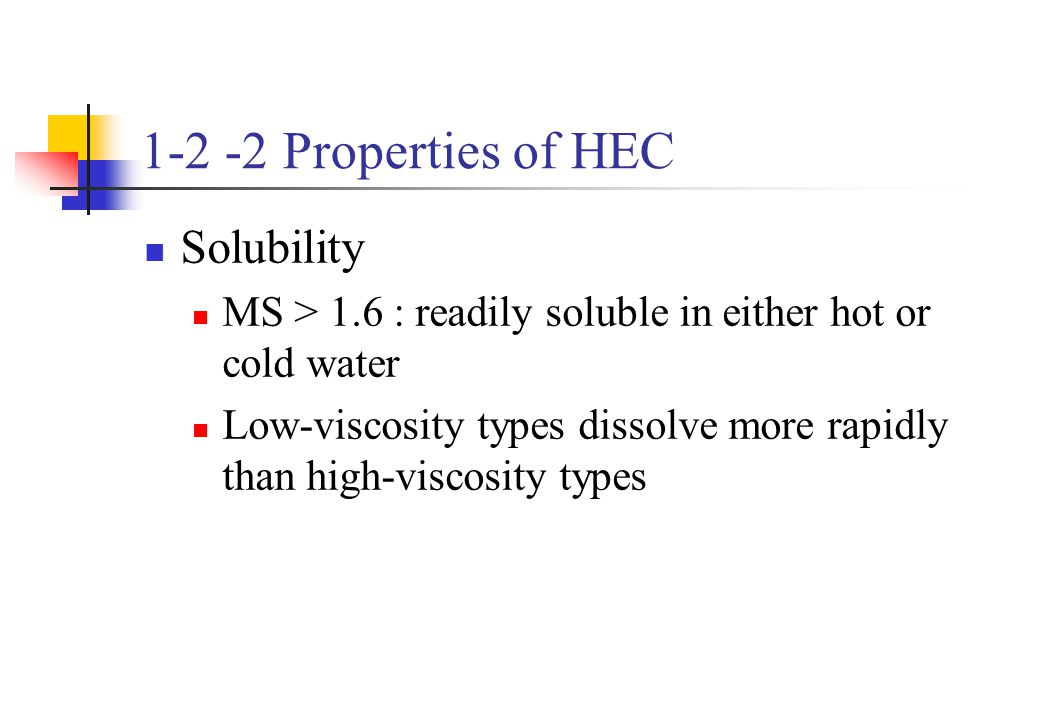 1-2 -2 Properties of HEC Solubility