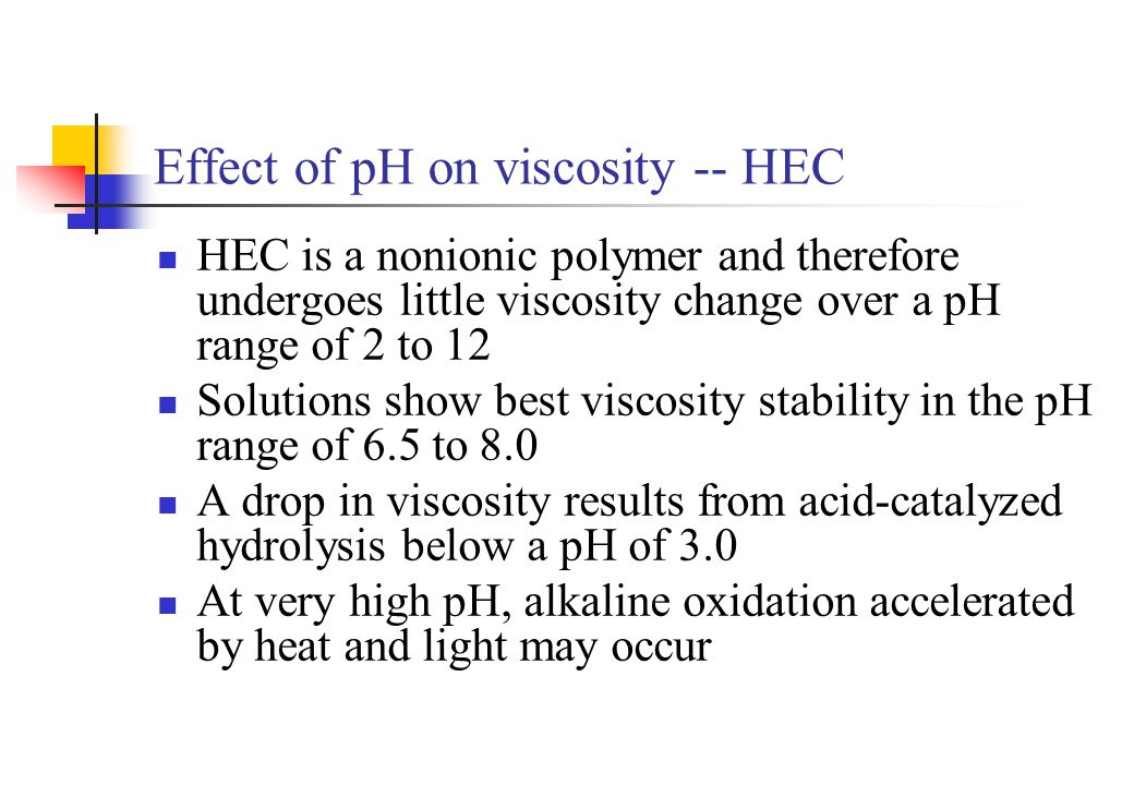 Effect of pH on viscosity -- HEC