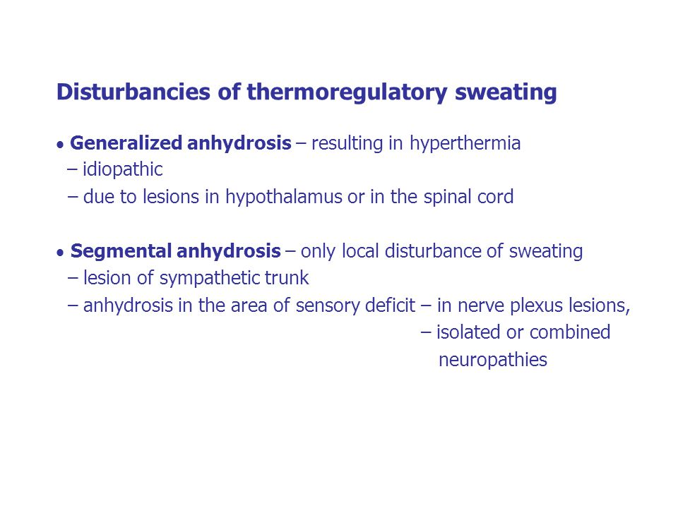 Disturbancies of thermoregulatory sweating