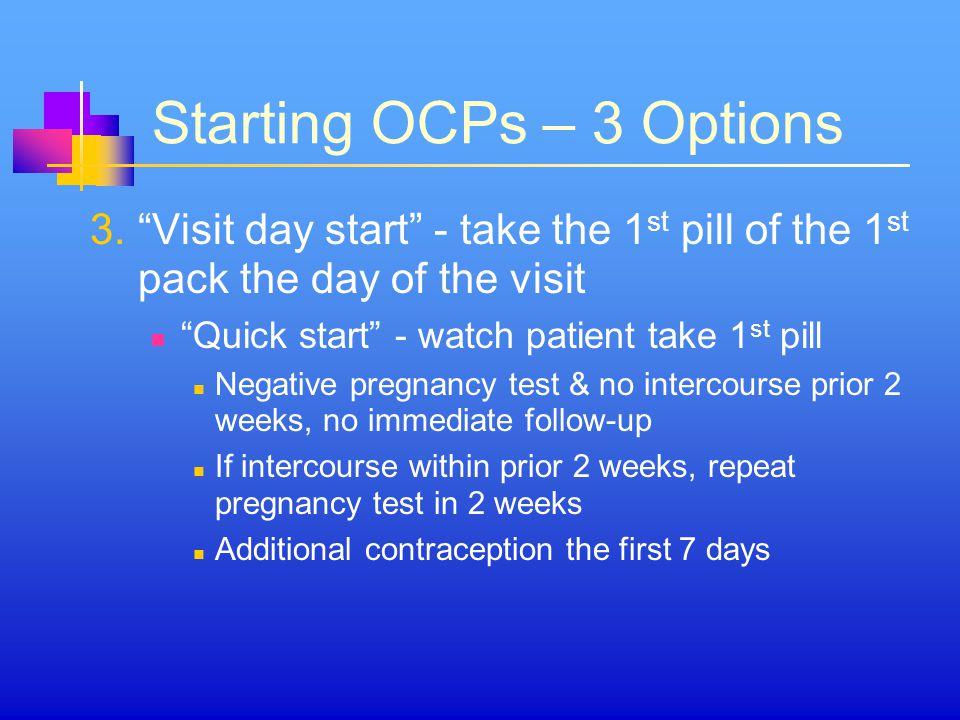 Starting OCPs – 3 Options