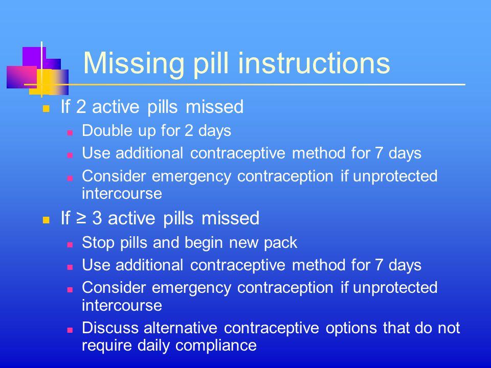 Missing pill instructions